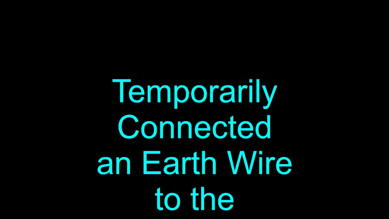 Eliminating an Electrical Leak by connecting back a Missing Earth Wire