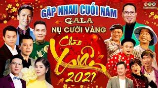 Gala Cười 2021 - Gặp Nhau Cuối Năm
