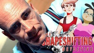 The Shape Shifting Detective Part 1 (2 Girls 1 let's Play Gameplay)