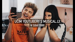 UČÍM YOUTUBERY S MUSICAL.LY | Sugar Denny