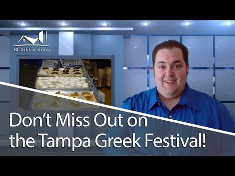 Tampa Real Estate Agents: Don't Miss Out on the Tampa Greek Festival
