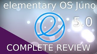 elementary OS 5.0 Juno - Complete Review