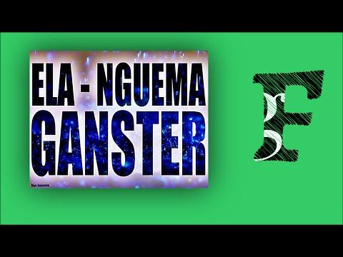 Ela Nguema Gangsters - Ninja