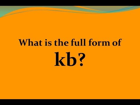 What Is The Full Form Of Kb Full Form