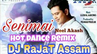 Seni Seni Senimai (Hot Dance Remix)   DJ RaJaT Assam   Neel Akash   Bihu Special Remix 2018
