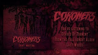 CORONERS - ECHOES OF TORMENT [SINGLE] (2019) SW EXCLUSIVE