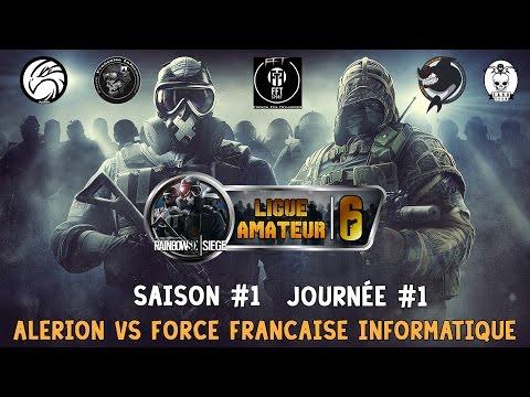 [R6S] Ligue amateur #1 Journée #1 : AlerioN vs Force Francaise Informatique