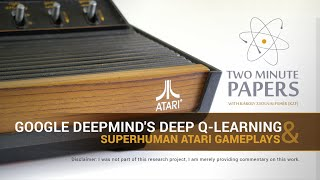 Google DeepMind's Deep Q-Learning & Superhuman Atari Gameplays | Two Minute Papers