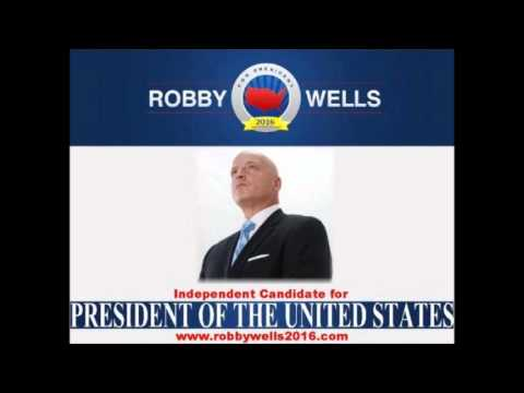Rise Up! Robby Wells: The Gameplan: Independent 2016 Presidential Candidate Interview