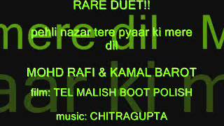 RARE DUET!! Pehli Nazar Tere Mohd Rafi Kamal & Barot TEL MALISH BOOT POLISH