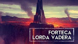 Forteca Lorda Vadera [HOLOCRON]