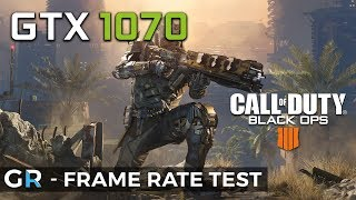 GTX 1070 BLACK OPS 4 BLACKOUT | Frame Rate Benchmark Test | 1080p/1440p/Max Settings