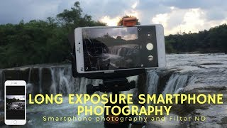Long Exposure Smartphone Photography Android and Filter ND - Tutorial