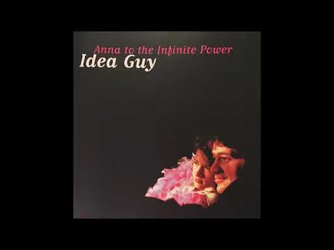 Anna To The Infinite Power - Why We Hate Idea Guy