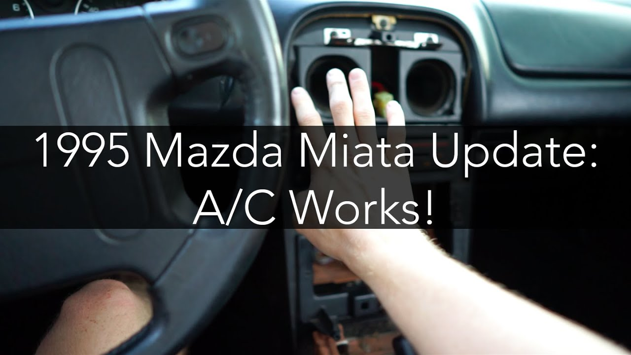 Miata Update: My A/C Works!