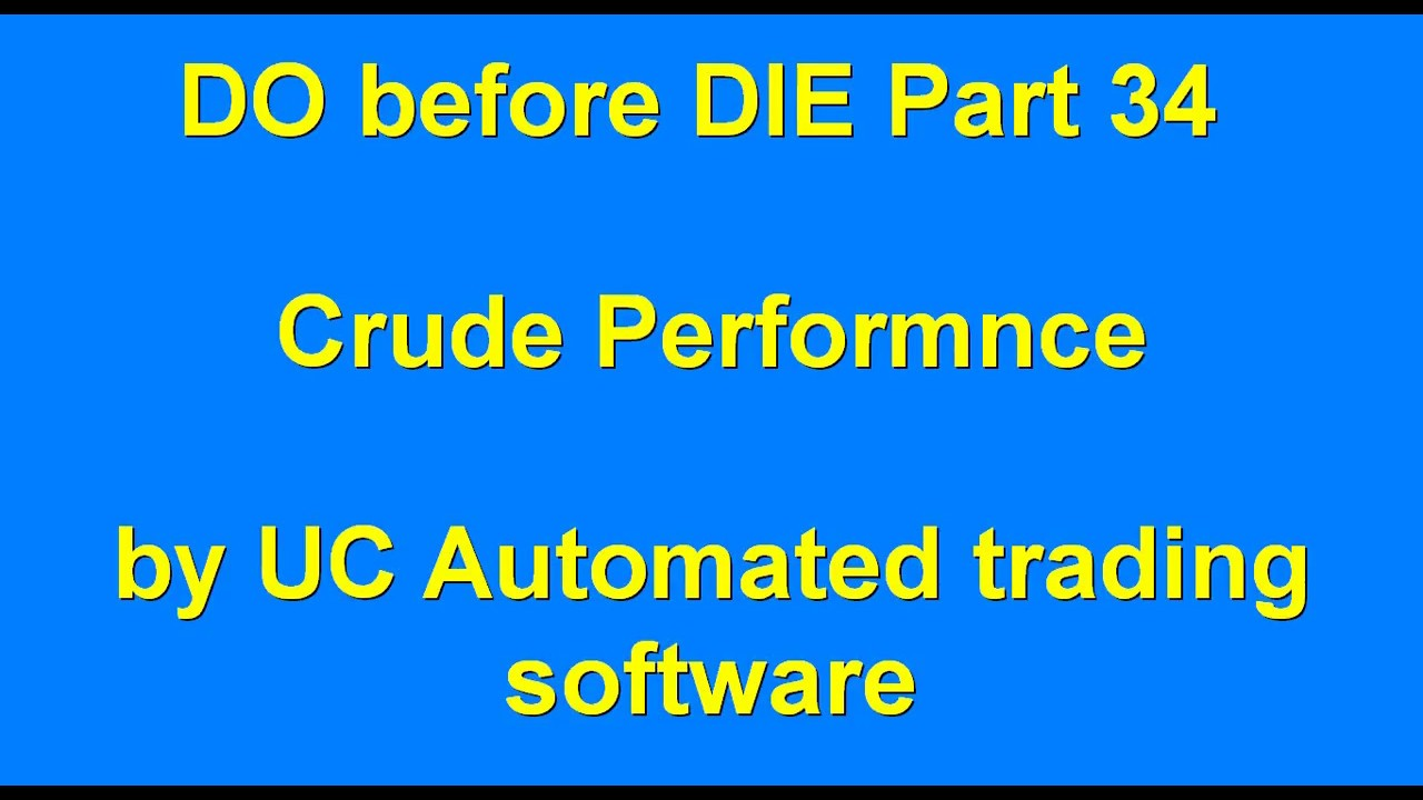 DO before DIE part 34 Automated Algo Trading Software from