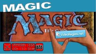 "La vidéorègle du jeu "" MAGIC The Gathering "" par Yahndrev (#220a)"