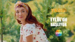 Kuzey Yıldızı İlk Aşk Eylül'de Show TV'de