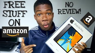 How to get free stuff on Amazon without review (2018)!!!