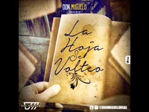 Don Miguelo – La hoja se volteo