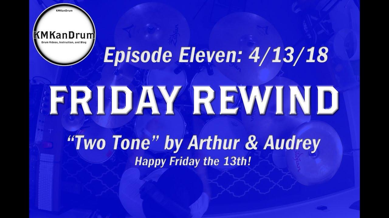 "FRIDAY REWIND Wk 11: ""Two Tone"" by Arthur & Audrey"