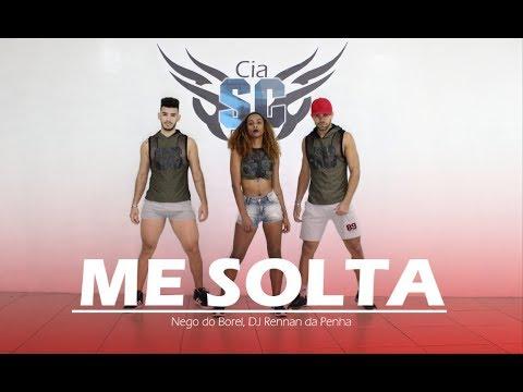 Me Solta - Nego do Borel , DJ Rennan da Penha | Coreografia Cia SC dance