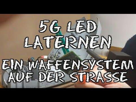 5G LED Laternen sind ein Waffensystem
