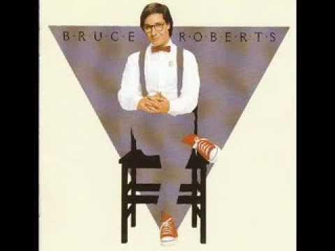 Bruce Roberts  I Don't Wanna Go