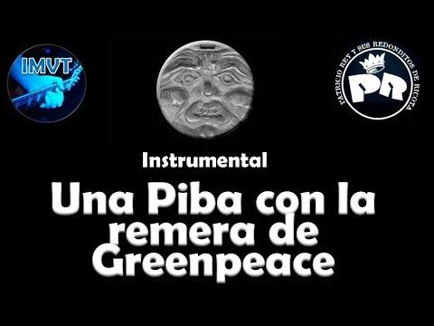 Una Piba con la remera de Greenpeace - Cover Instrumental - Patricio Rey