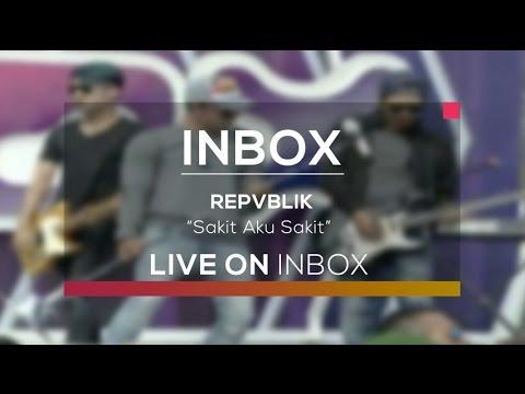 Repvblik - Sakit Aku Sakit (Inbox Karnaval Indramayu)