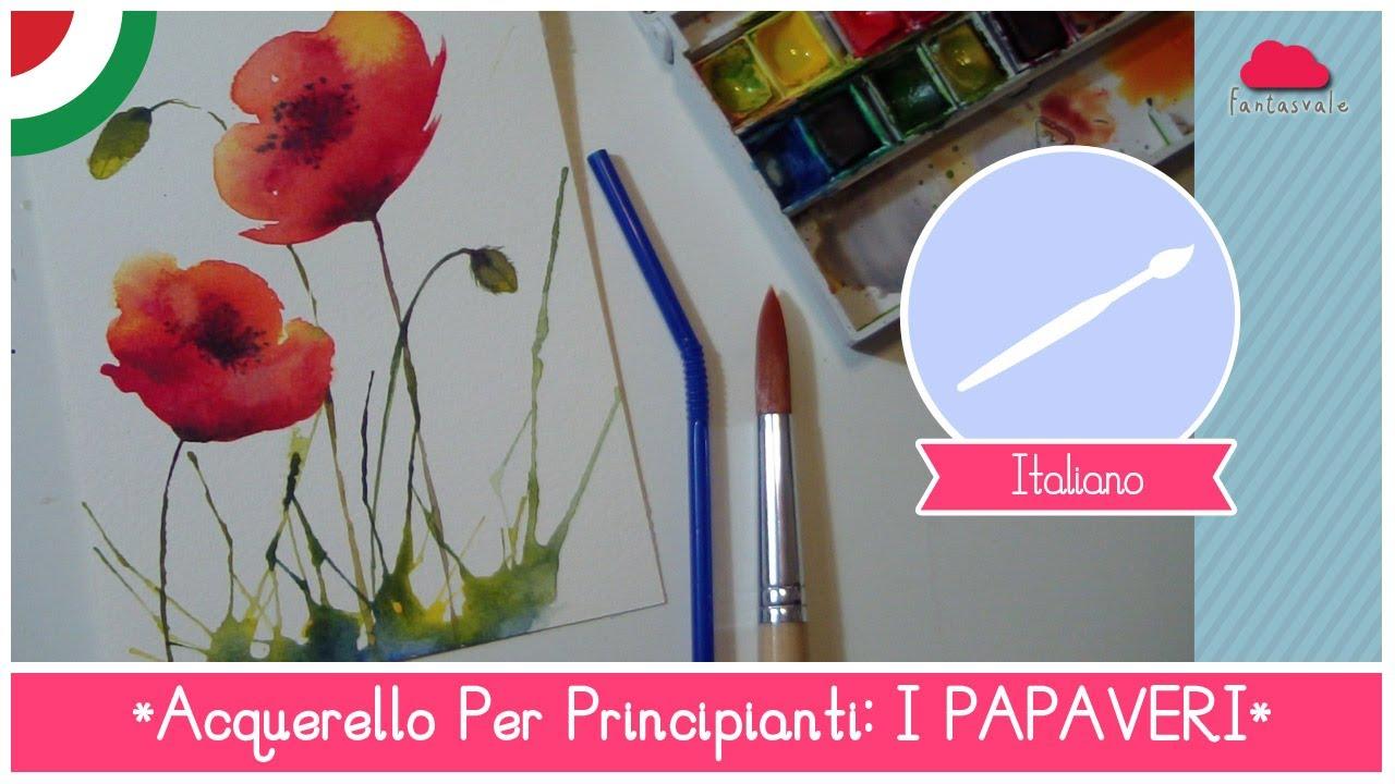 Corso Di Acquerello Base Come Dipingere I Papaveri Con Una