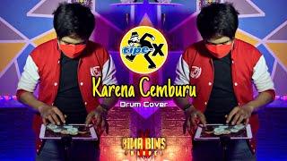 Download TIPE X - KARENA CEMBURU | Drum Cover
