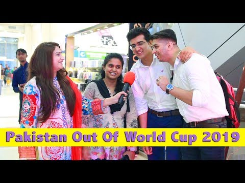 Pakistani Public Reaction On Pakistan Out of World Cup 2019 | Sana Amjad
