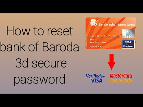 HOW TO RESET BANK OF BARODA 3D SECURE PASSWORD (VISA/MASTER CARD)