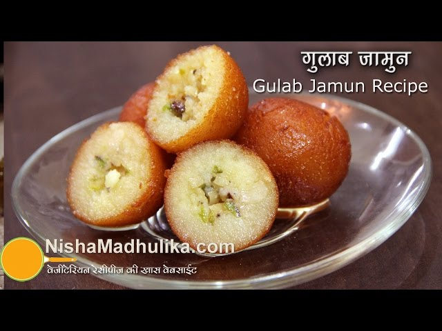Gulab Jamun Recipe - Gulab Jamun Recipe Video Travel Video