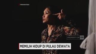 Memilih Hidup di Pulau Dewata Bali