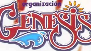 Organizacion Genesis - No Llores Corazon