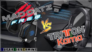 Mad Catz® F.R.E.Q. TE™ Vs. TRITTON® Kama™