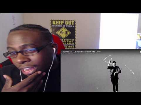 "Royce da 5'9"" - Caterpillar ft. Eminem, King Green-REACTION!!!"