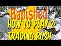 How to play Banished: Early Trading Post