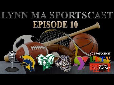 Lynn MA Sportscast | Episode 10 (5/10/2014)