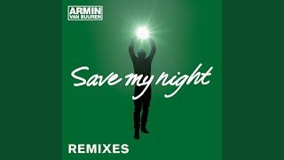 Save My Night (Allen Watts Remix)