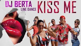 KISS ME - DJ BERTA  - Balli di gruppo & disco line dance 2019 | 2020 - house disco club