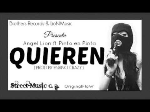 Quieren - Angel Lion Ft Pinto En Pinta ( Prod By Enano Crazy )