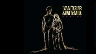 Ivan Tásler & IMT smile - Oko