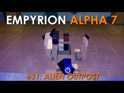 Let's Play Empyrion - S4 Part 31: Alien Outpost [Alpha 7 Gam