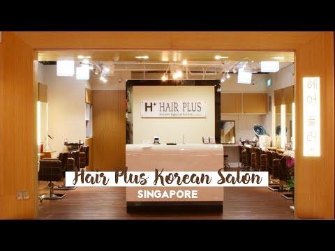 [KOREAN HAIR SALON] Hair Plus Korean Salon in Singapore