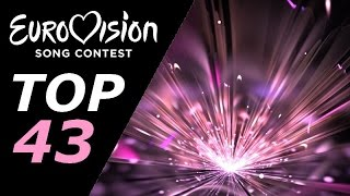 Eurovision 2016 - My Top 43