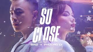 So Close | Binz x Phương Ly - VIDEO LYRICS