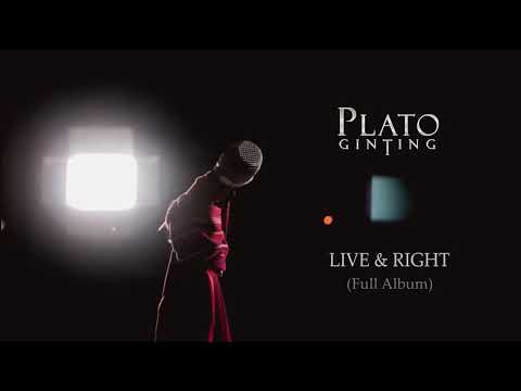 Plato Ginting - Live & Right (Full Album)   2018
